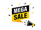 Male hand holding megaphone with mega sale speech bubble. Loudspeaker. Banner for business, marketing and advertising. Vector illustration.