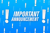 Important Announcement written on speech bubble. Advertising sign. Vector stock illustration.