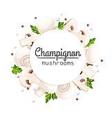 Champignon mushrooms circle frame with lettering, vector illustration for food ad design and packaging