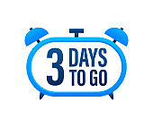 3 Days to go. Countdown timer. Clock icon. Time icon. Count time sale. Vector stock illustration.