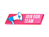 Megaphone label with join our team. Megaphone banner. Web design. Vector stock illustration.