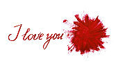 Lettering «I love you» and red stain