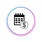 Black Financial calendar icon isolated on white background. Annual payment day, monthly budget planning, fixed period concept, loan duration. Circle white button. Vector Illustration