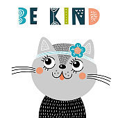 Cute nursery poster with cat and phrase: be kind. Vector illustration for invitations, greeting cards, posters, t-shirts. Cute scandinavian design