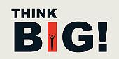 Think Big! - Motivational Graphic Design