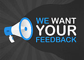 Megaphone WE WANT YOUR FEEDBACK with blue objects on gray pop background. Vector