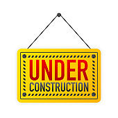 Sign on door with UNDER CONSTRUCTION. A business yellow banner. Vector.