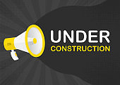 Megaphone UNDER CONSTRUCTION with yellow objects on gray pop background. Vector