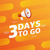 Megaphone three days to go countdown vector illustration template on orange designer background. Vector