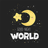 Vector illustration with cute hand drawn cartoon moon, star and lettering Good night world isolated on dark background. Design for print, fabric, wallpaper, card, baby room decoration