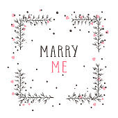 Vector hand drawn illustration of text MARRY ME and floral rectangle frame.