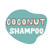 Coconut shampoo - lettering label design. Vector illustration.
