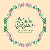 Elegant decoration of leaf and floral frame, for modern hello gorgeous card design. Vector