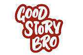 Good story bro hand drawn lettering phrase. Isolated black letters on white backgroung. Lettering design for stickers, posters, postcards, banners, print cloth and social media.