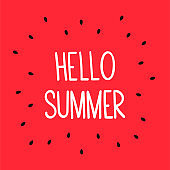 """Hello, Summer!"" White handwritten text on a red watermelon background with seeds. Meet the summer, June 1. Post template for social networks, postcard, banner. Vector stock flat illustration."