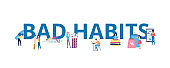 Bad habits banner with cartoon people drinking alcohol, smoking cigarettes, etc.