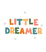 Little dreamer - fun hand drawn nursery poster with lettering