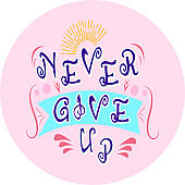 never give up letering quotes