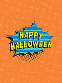 Phrase 'HAPPY HALLOWEEN' in retro comic speech bubble on colorful background with various icons. Vector holiday vertical template in vintage pop art style for banner, poster, invitation, cover