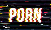 The word ''PORN'' in a distorted glitch art style