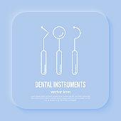 Dentistry, stomatology. Dental equipment: mirror, tooth hook. Thin line icon, vector illustration.