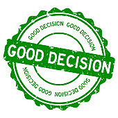 Grunge green good decision word round rubber seal stamp on white background