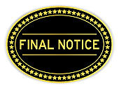 Black and gold color oval sticker with word final notice on white background