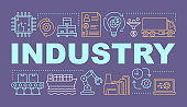 Industry word concepts banner. Industrial automation production. Presentation, website. Manufacturing process. Isolated lettering typography idea with linear icons. Vector outline illustration