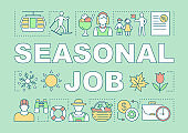Seasonal job word concepts banner. Seasonal employment. Occupation for student. Presentation, website. Isolated lettering typography idea with linear icons. Vector outline illustration