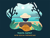 Travel Safely With Social Distancing Concept Based Poster Design, Back View of Tourist Woman on Green Sun Ocean Nature Background.