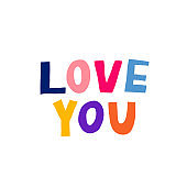 """Love you"" note. Isolated on white background. Fun multicolor letters."