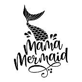 Mama mermaid - Inspirational quote about summer.