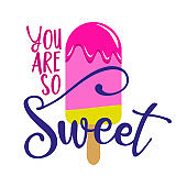 You are so sweet - strawberry ice cream