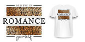 T-shirt design with leopard print. Slogan t-shirt with leopard pattern skin texture. Believe in yourself, t shirt graphic print