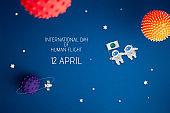 International day human space flight 12 April.