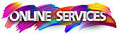 Big online services sign over brush strokes background.