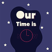 Our time is now poster