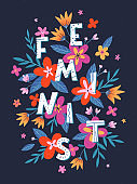 Wild feminist vector illustration, stylish print for t shirts, posters, cards and prints with flowers and floral elements