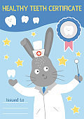 Healthy tooth certificate. Cute dentist rewarding document for kids. Vector funny card template with cute smiling doctor rabbit. Dental care picture for children. Dentist baby clinic brochure design
