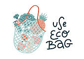 Mesh shopping bag filled out with fresh vegetables and fruits with hand drawn lettering Use Eco Bag. Waste less lifestyle flat vector illustration on the white background.