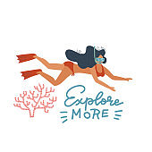 Hand drawn vector illustration of a happy woman swimming underwater near coral, with lettering quote Explore more. Isolated objects on white background. Flat Concept, element for poster, banner.