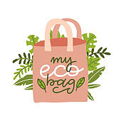 Reusable bag with leaves. Image with lettering inscription - My eco bag. Plastic pollution concept. Waste management poster, environmental ecological care clipart. zero waste. Flat vector illusrtation