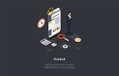 Composition With Character And Text. Isometric Vector Illustration, Cartoon 3D Style. Control Concept. Businessperson Standing Near Smart Phone With Graphs, Charts On Screen, Infographic Elements