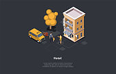 Hotel Service Concept Design. Isometric Composition, Cartoon 3D Style. Vector Illustration With Characters. Building, Taxi Automobile, Trees. Man With Child Walking To Female Worker. Travelling Ideas