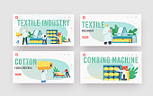 Textile Industry Landing Page Template Set. Characters Work on Fabric Production Factory. Workers at Automated Machine