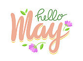 Hello May Banner, Spring Season Greeting Lettering with Flowers and Green Leaves on White Background. Calligraphy Design