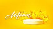 Hello Autumn Product podium with autumn leaves on yellow background. Vector illustration