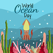 World ocean day in cartoon style on blue background with cute squid, seaweed and corals.