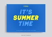 It's Summer time. Creative 3D typography composition. Vector banner template