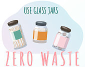 Using glass jars instead of plastic. Zero waste concept. Usage of eco-friendly reusable containers